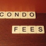 Condo fees. What Are They? Are You Wasting Your Money?